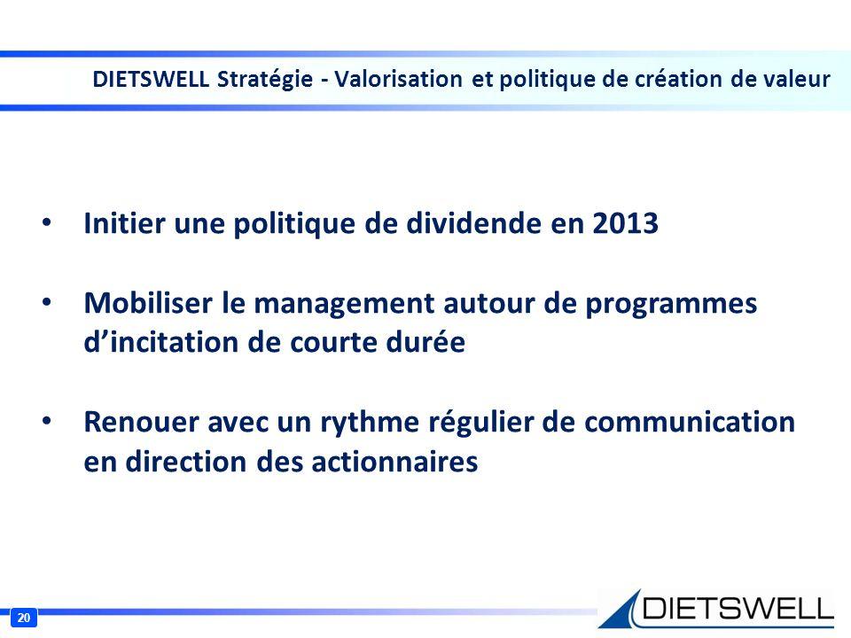 Initier une politique de dividende en 2013