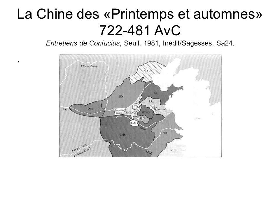 La Chine des «Printemps et automnes» 722-481 AvC Entretiens de Confucius, Seuil, 1981, Inédit/Sagesses, Sa24.