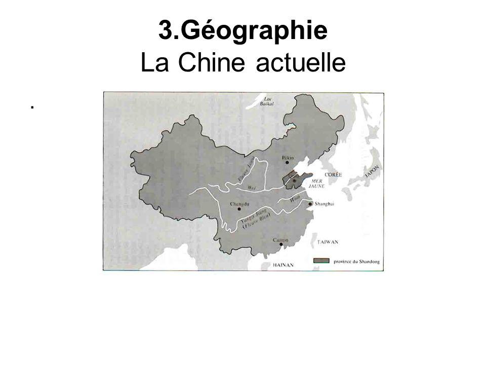 3.Géographie La Chine actuelle