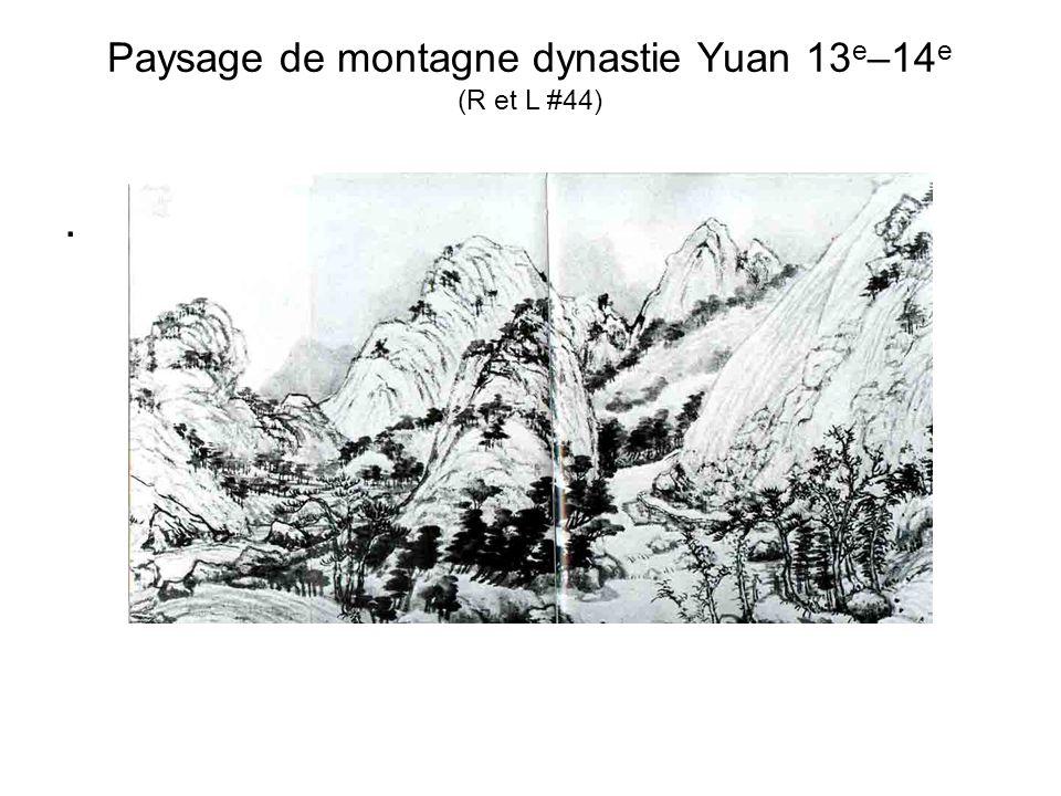 Paysage de montagne dynastie Yuan 13e–14e (R et L #44)
