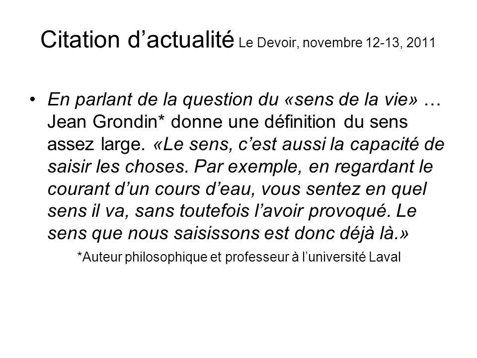 Citation d'actualité Le Devoir, novembre 12-13, 2011