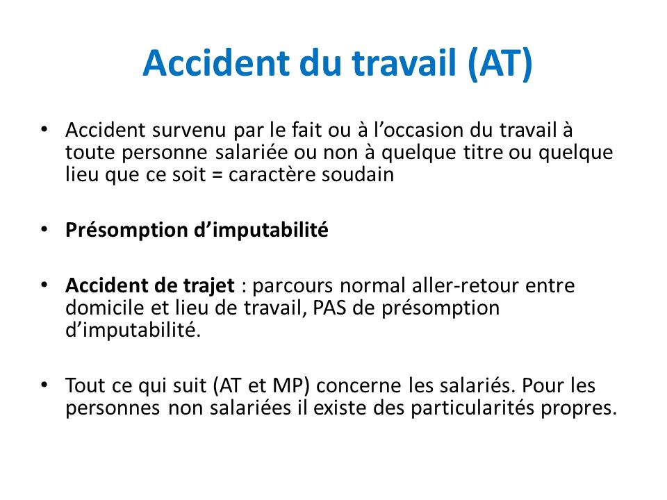Accident du travail (AT)