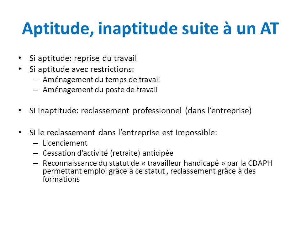 Aptitude, inaptitude suite à un AT