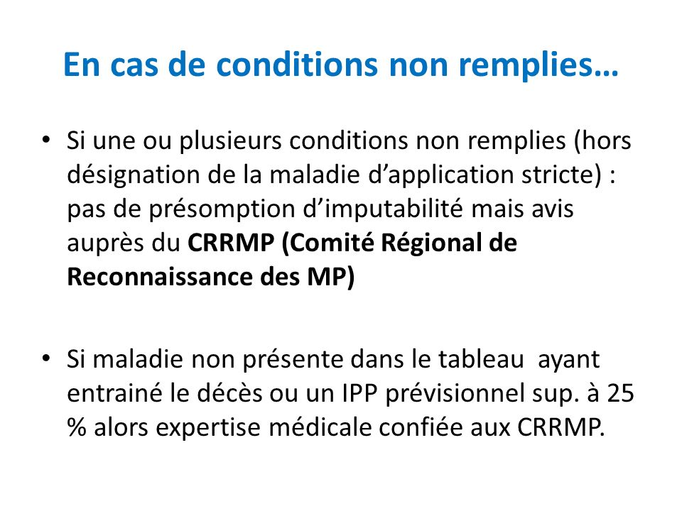 En cas de conditions non remplies…