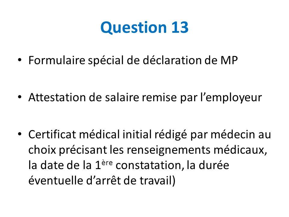Question 13 Formulaire spécial de déclaration de MP