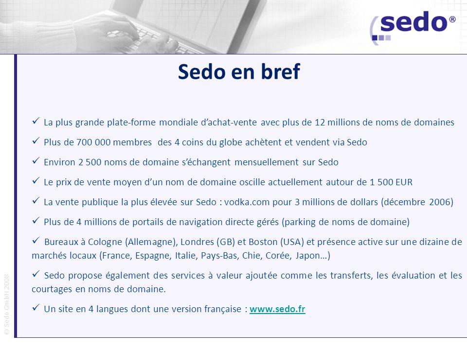 Bitte angeben Sedo en bref. La plus grande plate-forme mondiale d'achat-vente avec plus de 12 millions de noms de domaines.