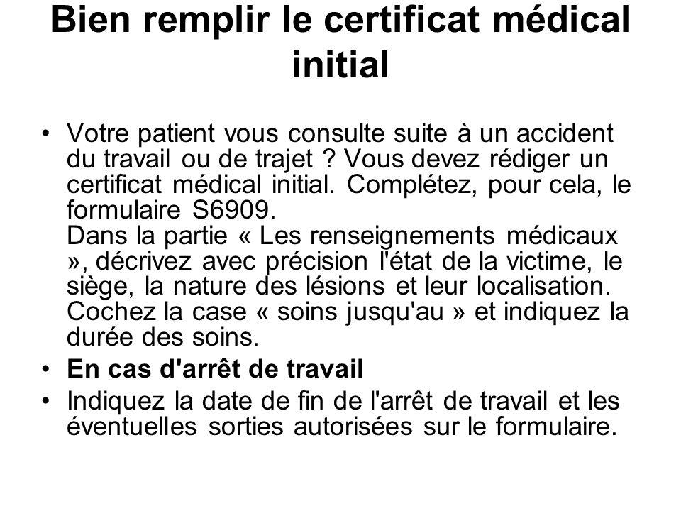 Bien remplir le certificat médical initial