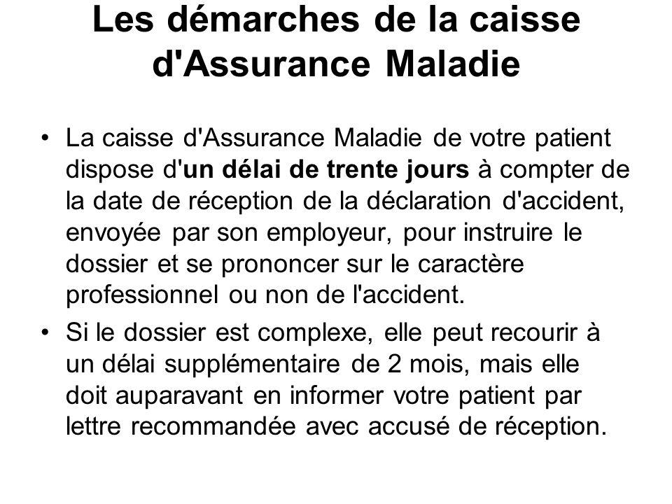 Les démarches de la caisse d Assurance Maladie