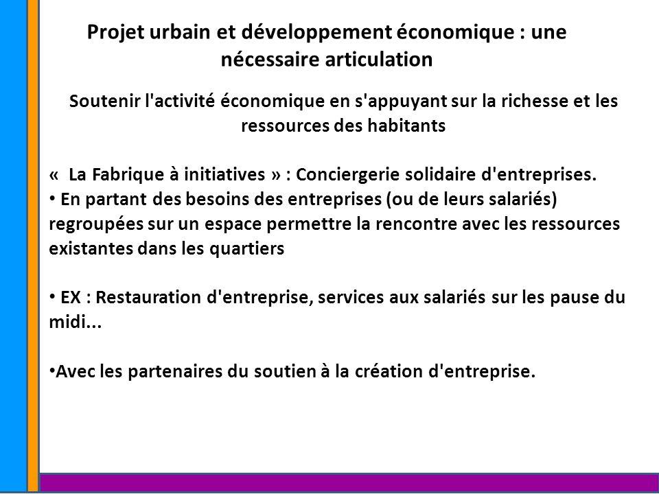 Projet urbain et développement économique : une nécessaire articulation.