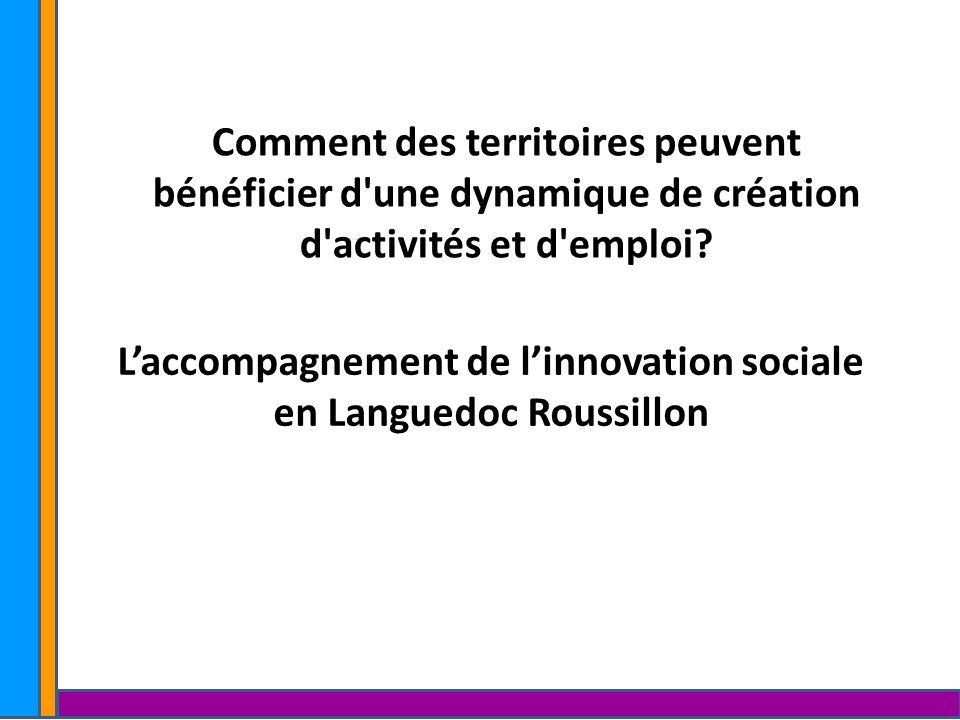 L'accompagnement de l'innovation sociale en Languedoc Roussillon