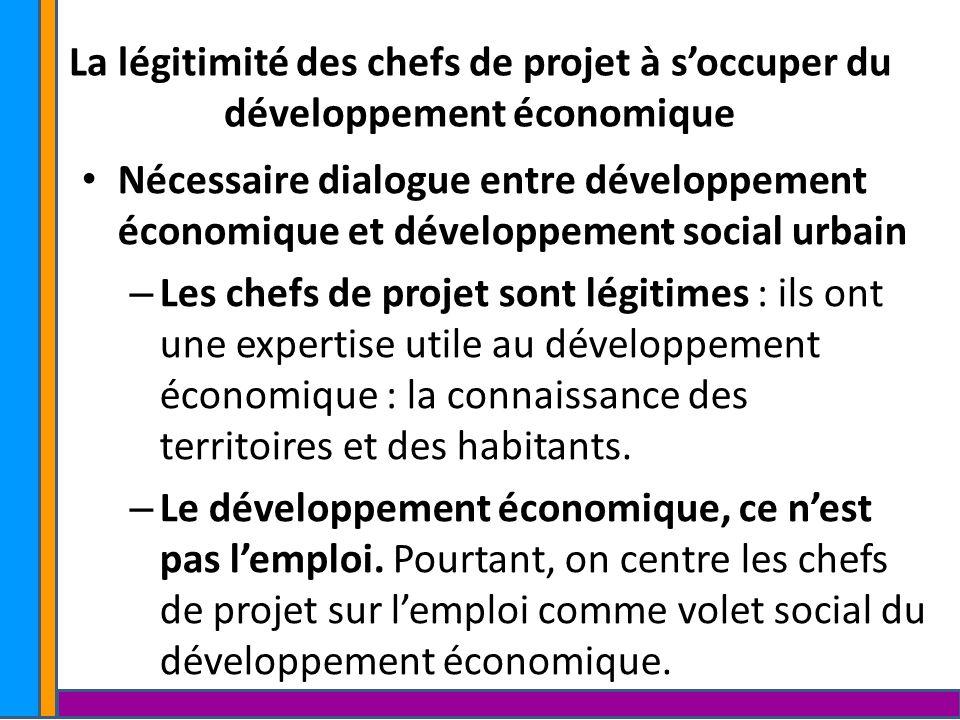 La légitimité des chefs de projet à s'occuper du développement économique.