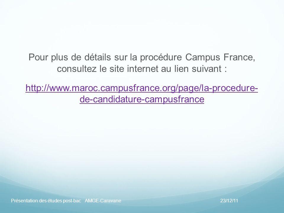 Pour plus de détails sur la procédure Campus France, consultez le site internet au lien suivant :