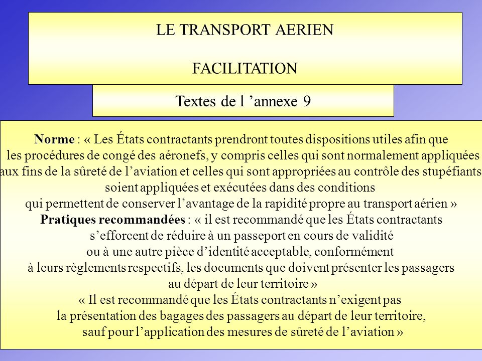 LE TRANSPORT AERIEN FACILITATION Textes de l 'annexe 9