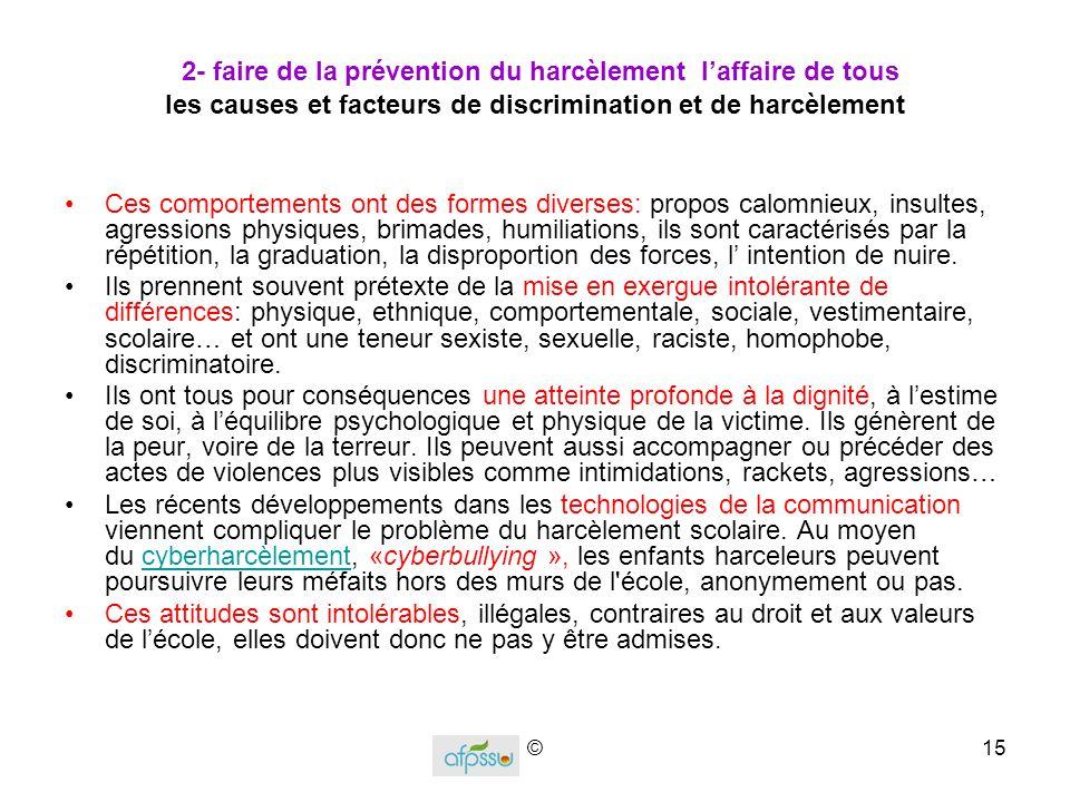2- faire de la prévention du harcèlement l'affaire de tous les causes et facteurs de discrimination et de harcèlement