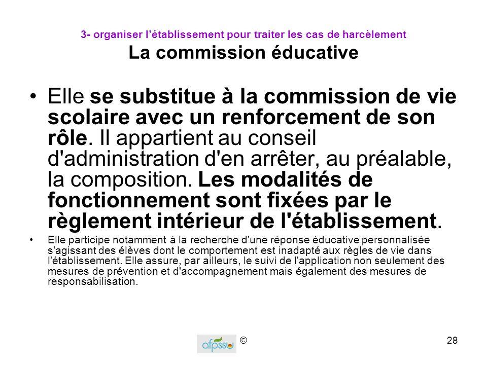 3- organiser l'établissement pour traiter les cas de harcèlement La commission éducative