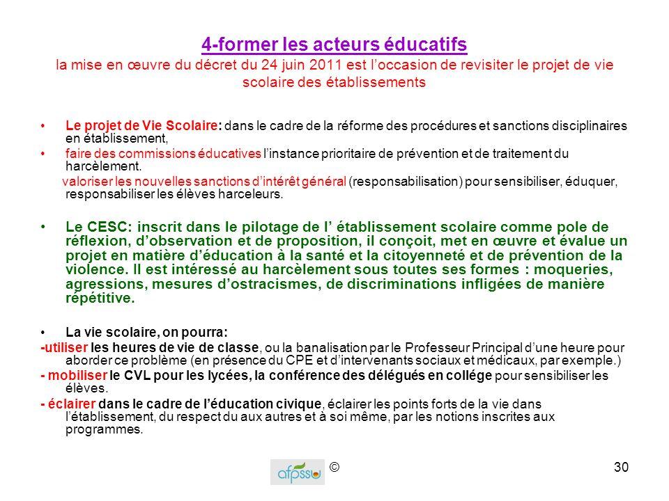 4-former les acteurs éducatifs la mise en œuvre du décret du 24 juin 2011 est l'occasion de revisiter le projet de vie scolaire des établissements