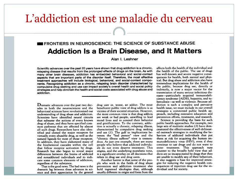 L'addiction est une maladie du cerveau