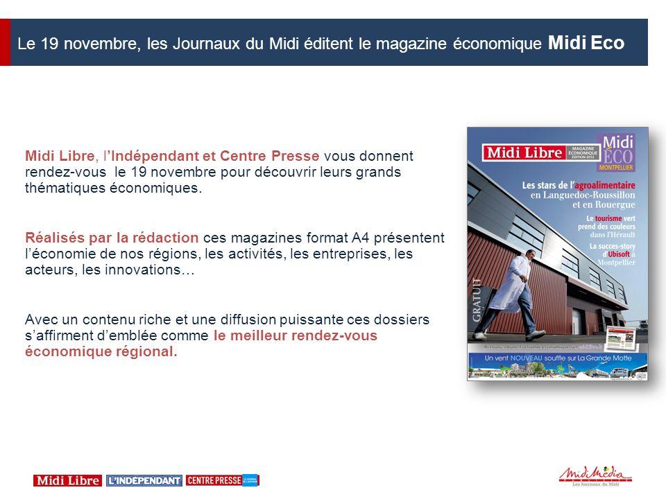 Le 19 novembre, les Journaux du Midi éditent le magazine économique Midi Eco