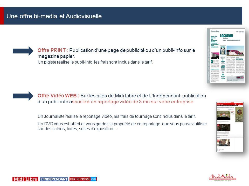 Une offre bi-media et Audiovisuelle