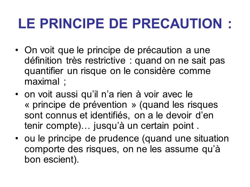 LE PRINCIPE DE PRECAUTION :