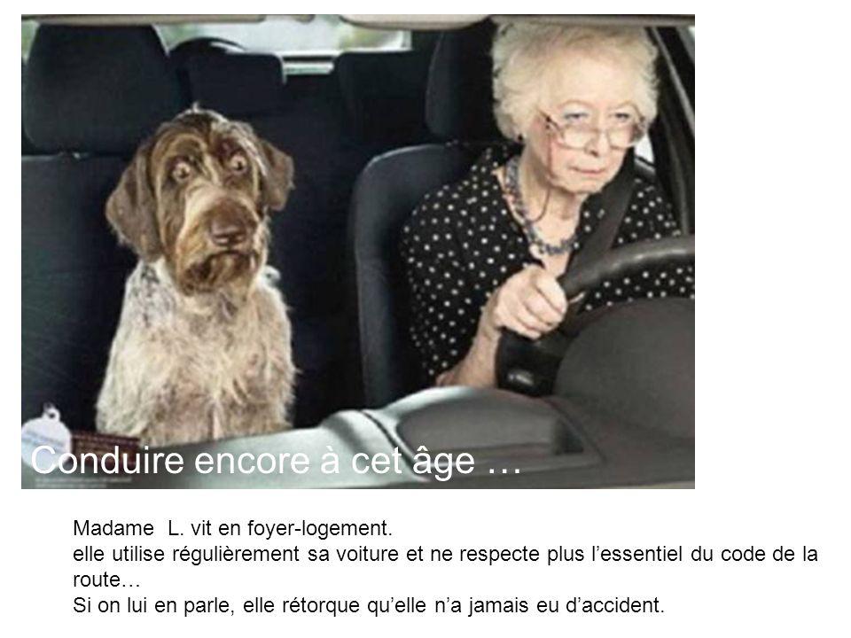 Conduire encore à cet âge …