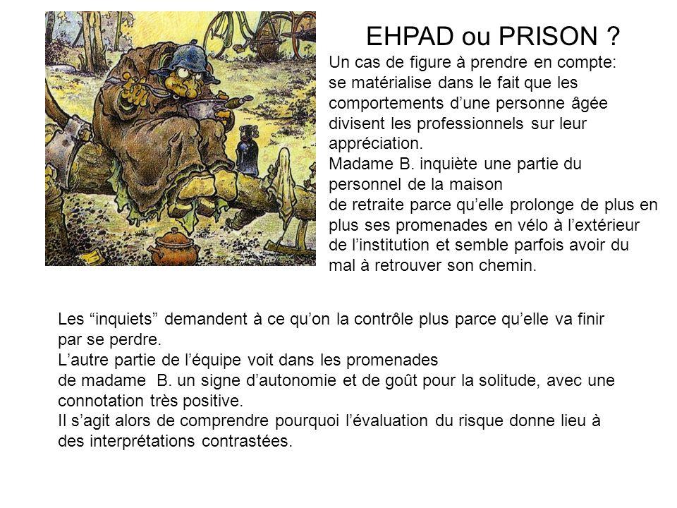 EHPAD ou PRISON Un cas de figure à prendre en compte: