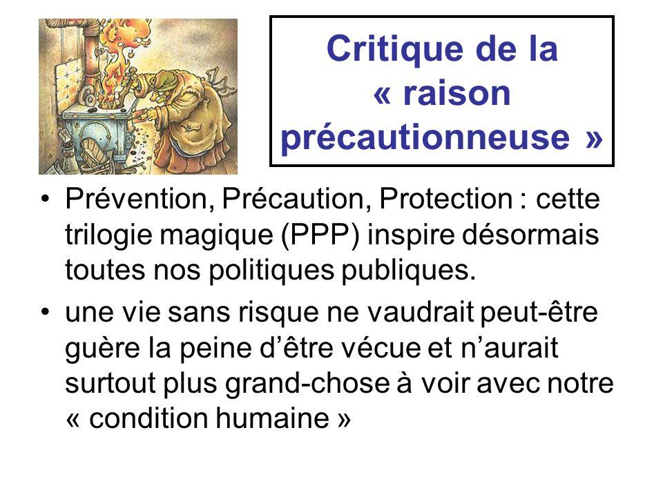 Critique de la « raison précautionneuse »