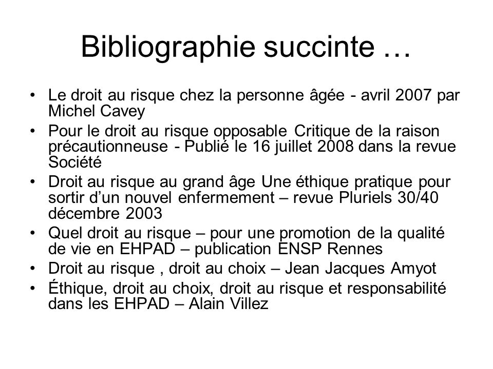 Bibliographie succinte …