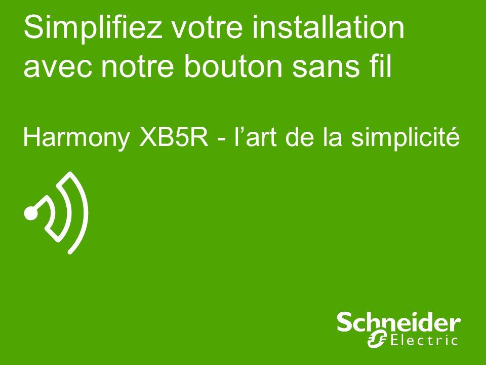 Simplifiez votre installation avec notre bouton sans fil