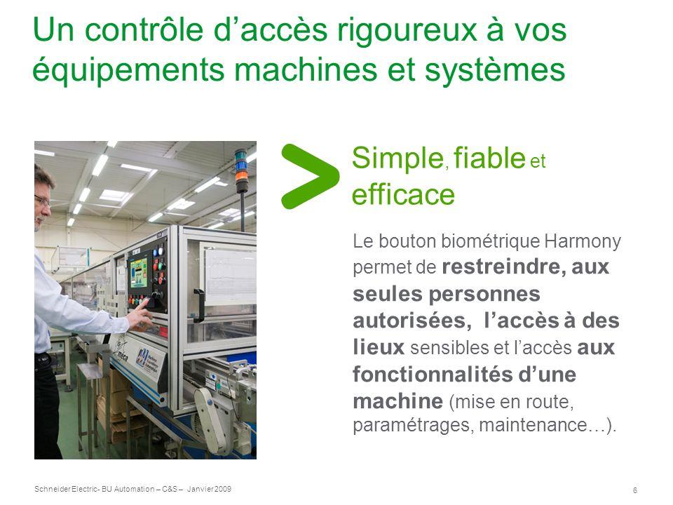 Un contrôle d'accès rigoureux à vos équipements machines et systèmes