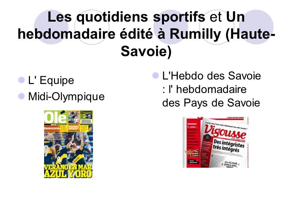Les quotidiens sportifs et Un hebdomadaire édité à Rumilly (Haute-Savoie)