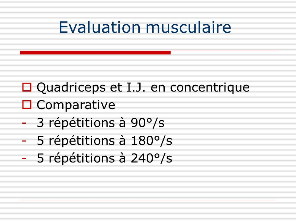 Evaluation musculaire