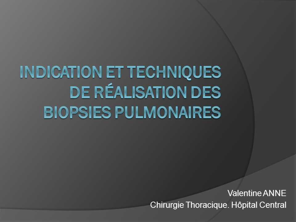 Indication et techniques de réalisation des biopsies pulmonaires
