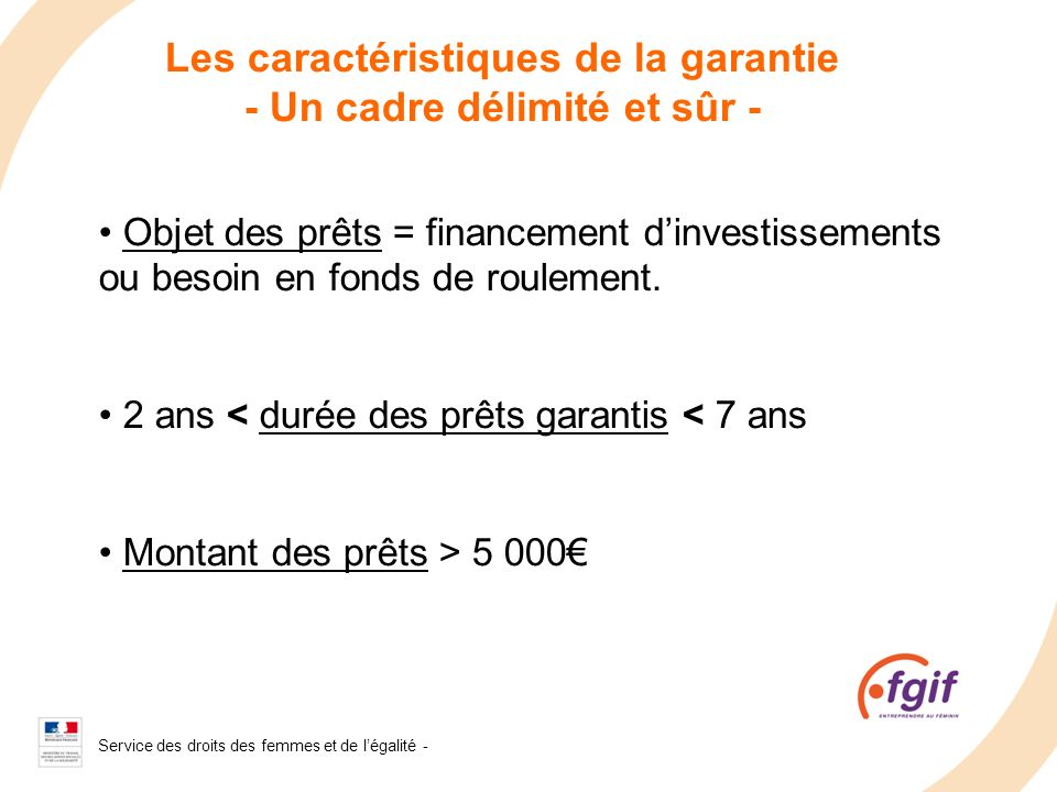 Les caractéristiques de la garantie - Un cadre délimité et sûr -