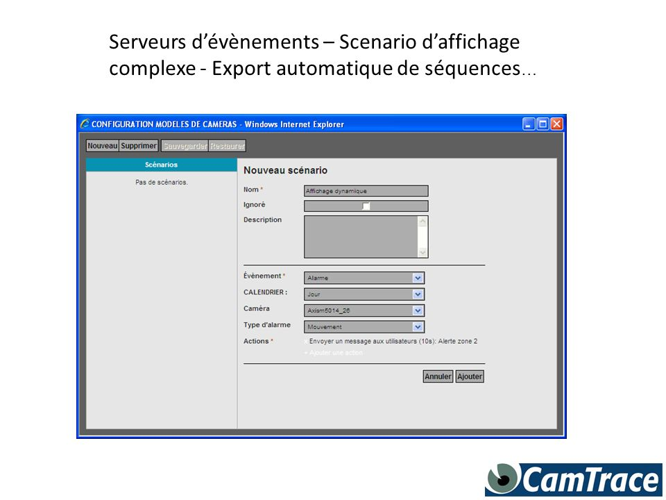 Serveurs d'évènements – Scenario d'affichage complexe - Export automatique de séquences…