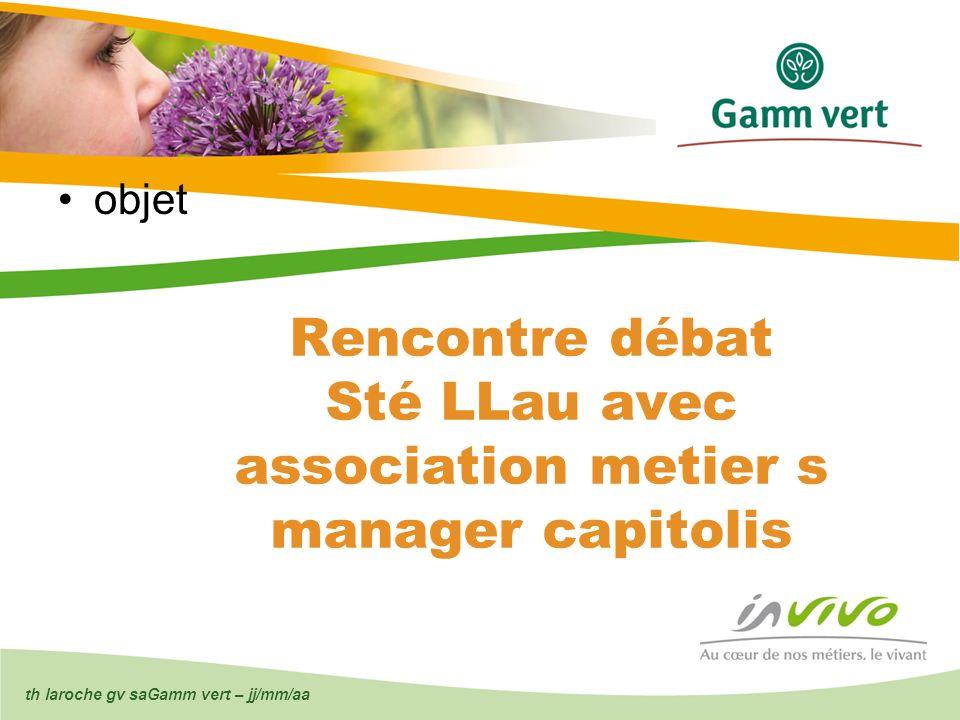 Rencontre débat Sté LLau avec association metier s manager capitolis