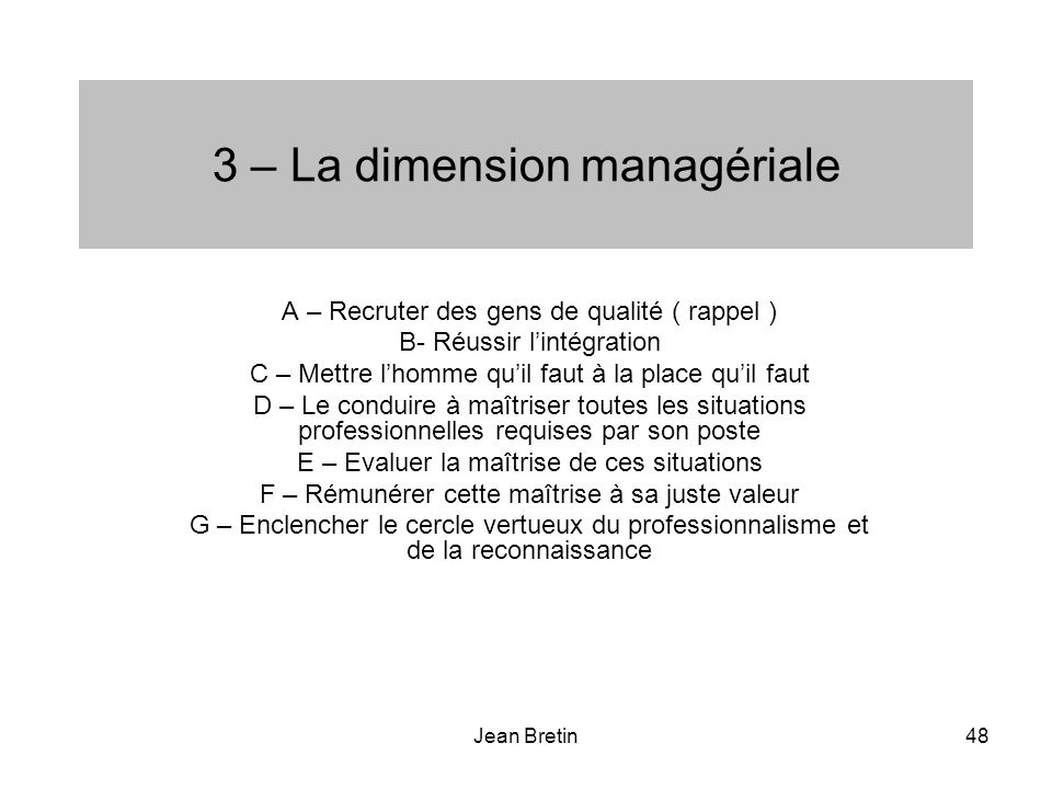 3 – La dimension managériale