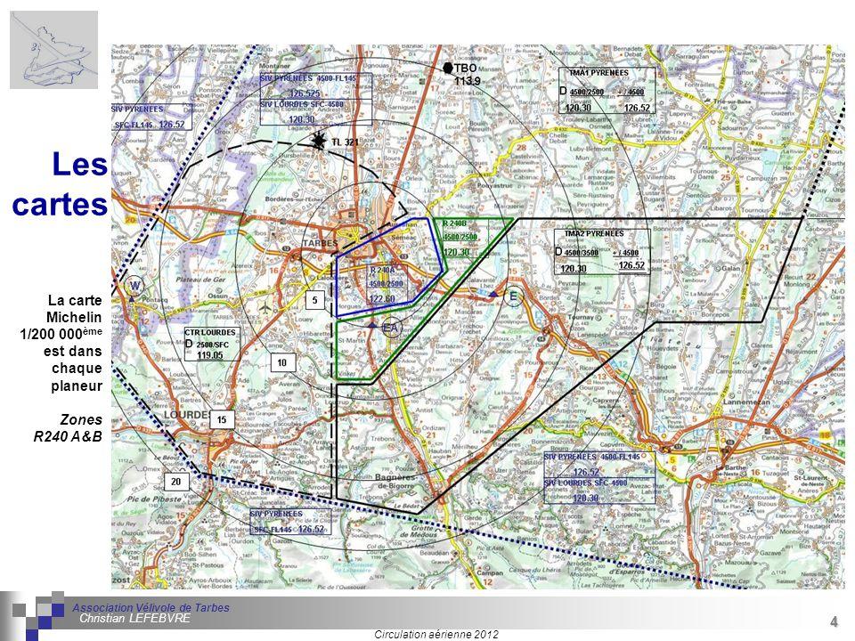 Les cartes La carte Michelin 1/200 000ème est dans chaque planeur