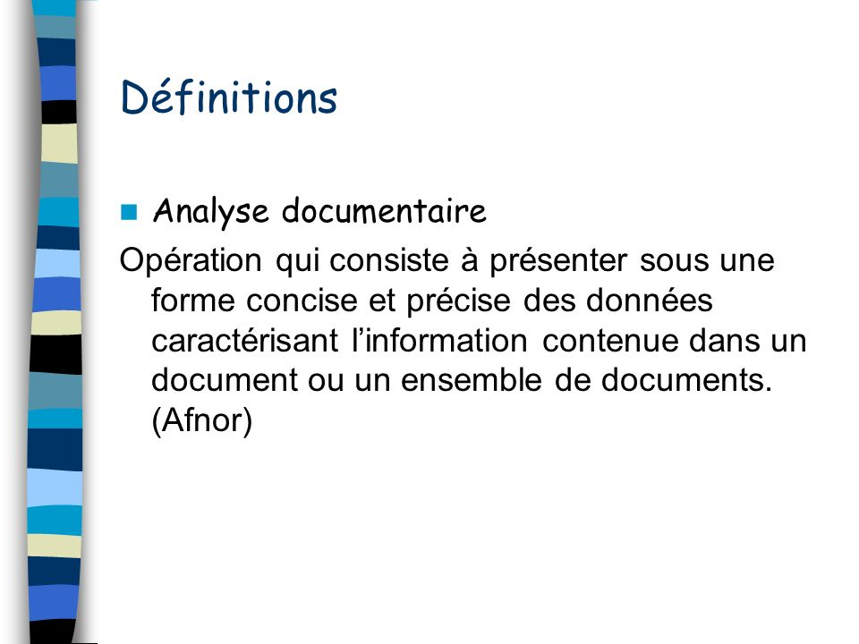 Définitions Analyse documentaire