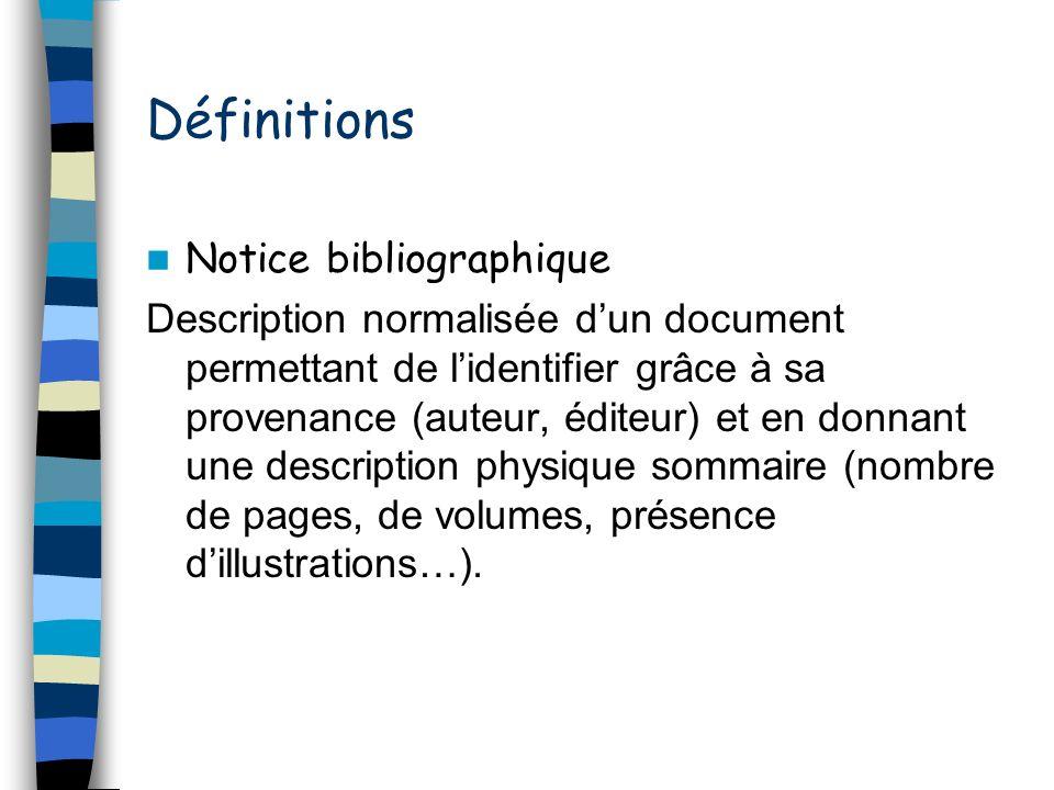 Définitions Notice bibliographique