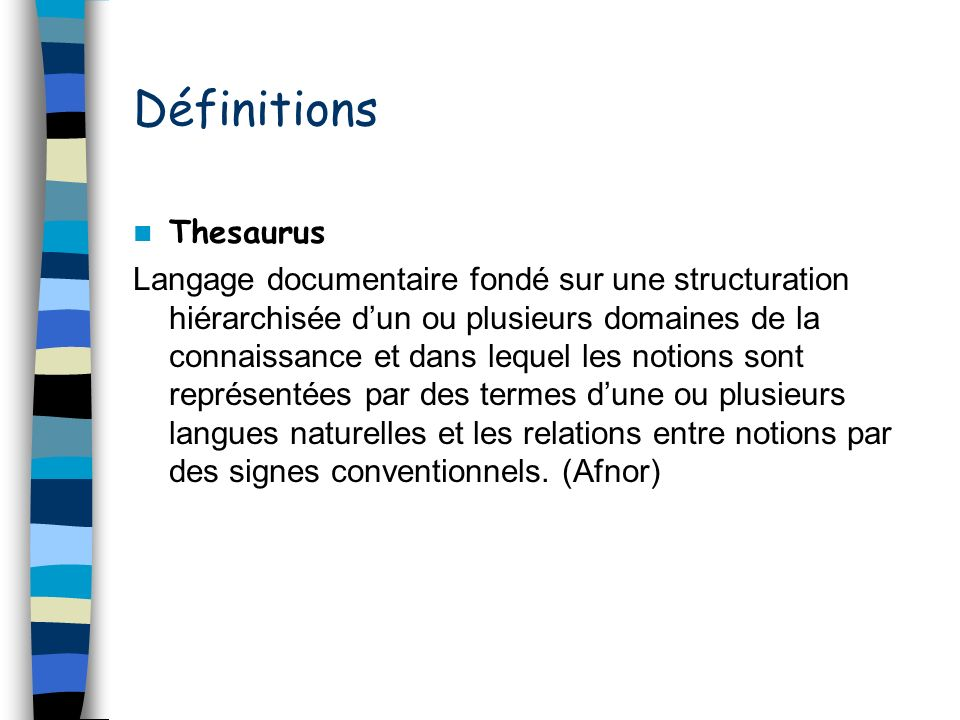 Définitions Thesaurus