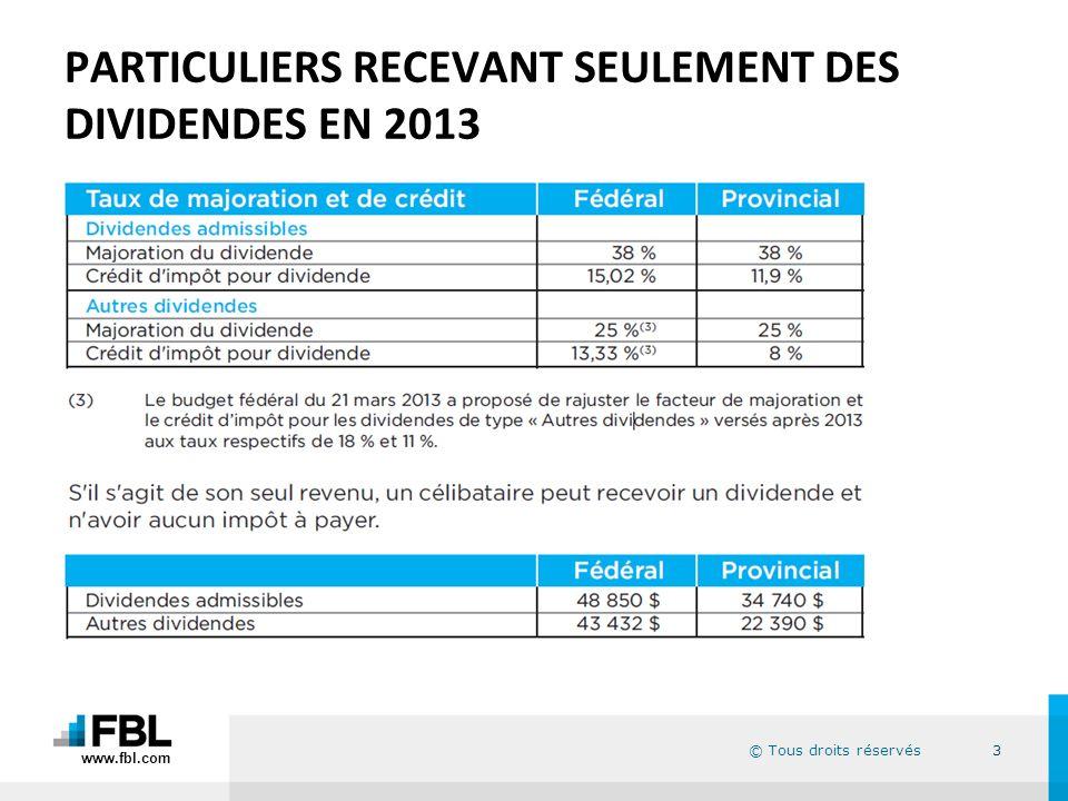 PARTICULIERS RECEVANT SEULEMENT DES DIVIDENDES EN 2013