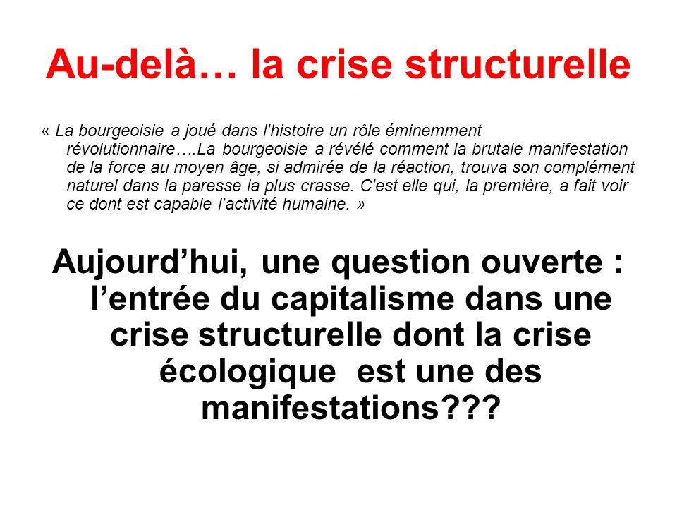 Au-delà… la crise structurelle