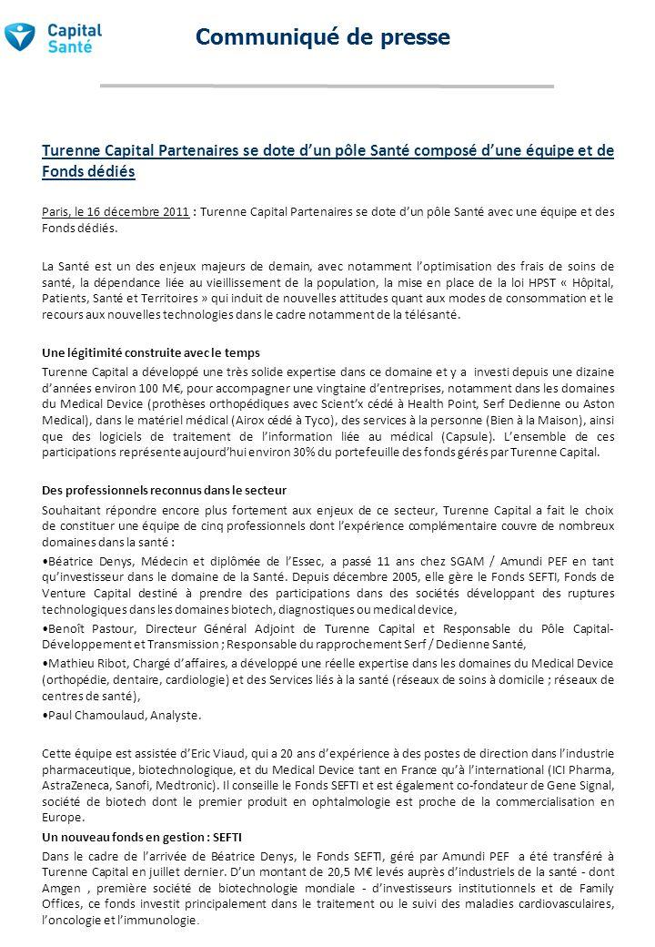Communiqué de presse Turenne Capital Partenaires se dote d'un pôle Santé composé d'une équipe et de Fonds dédiés.