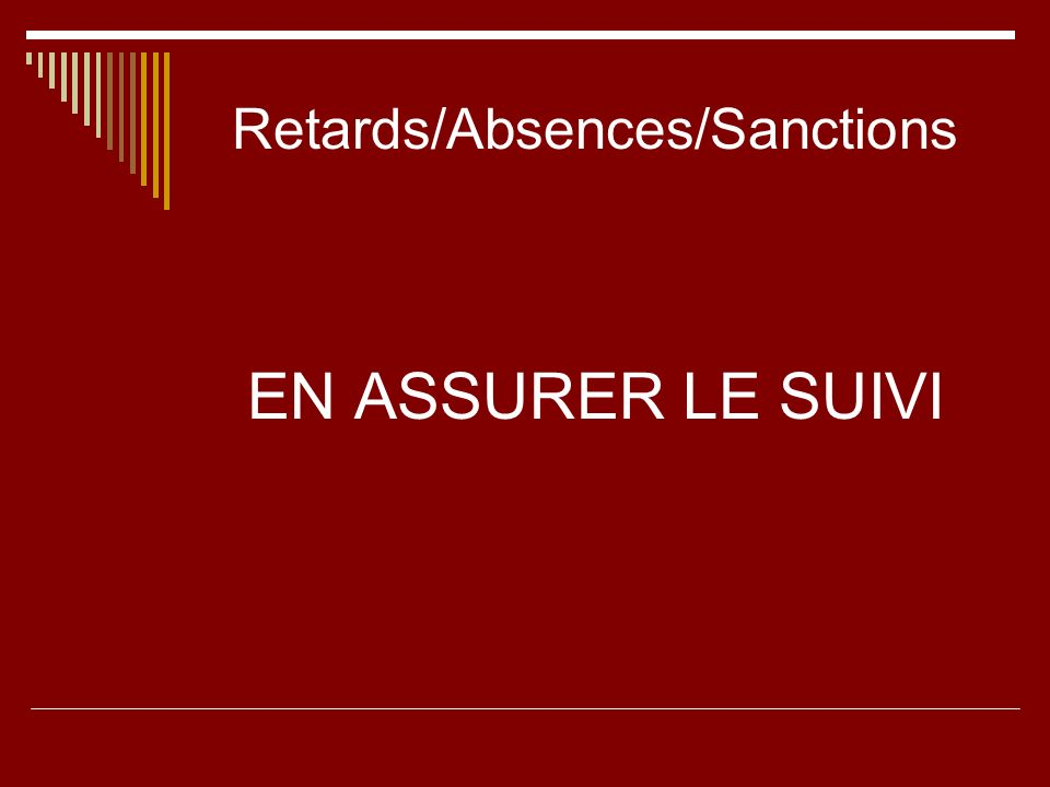 Retards/Absences/Sanctions