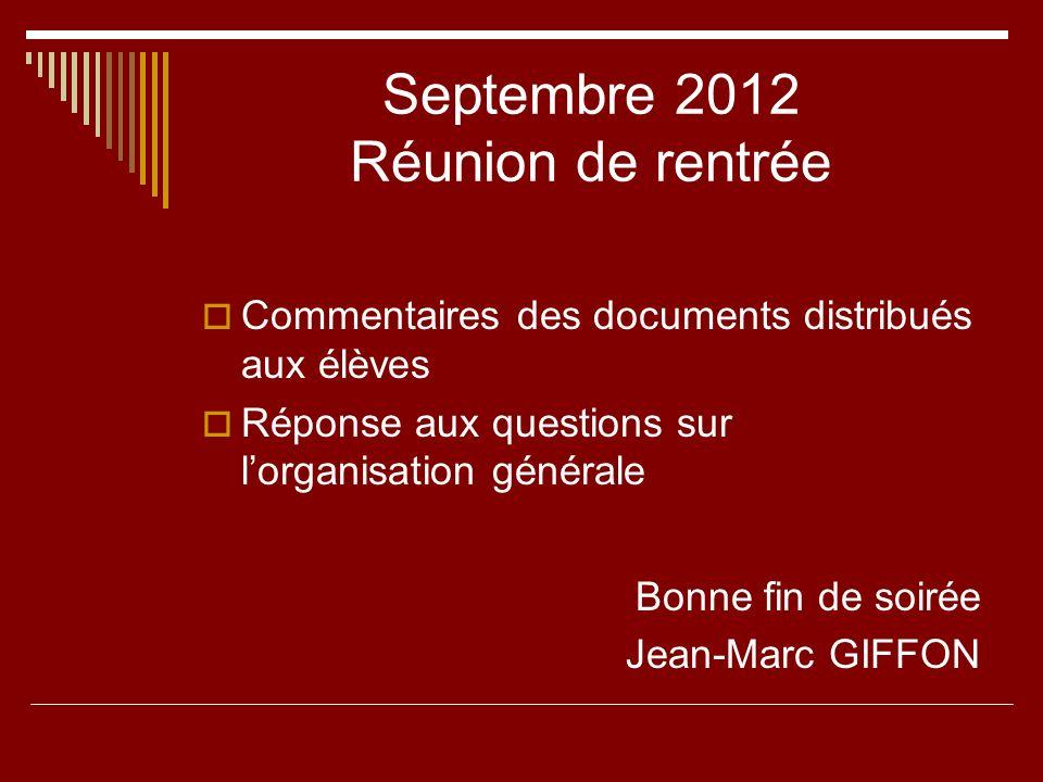 Septembre 2012 Réunion de rentrée