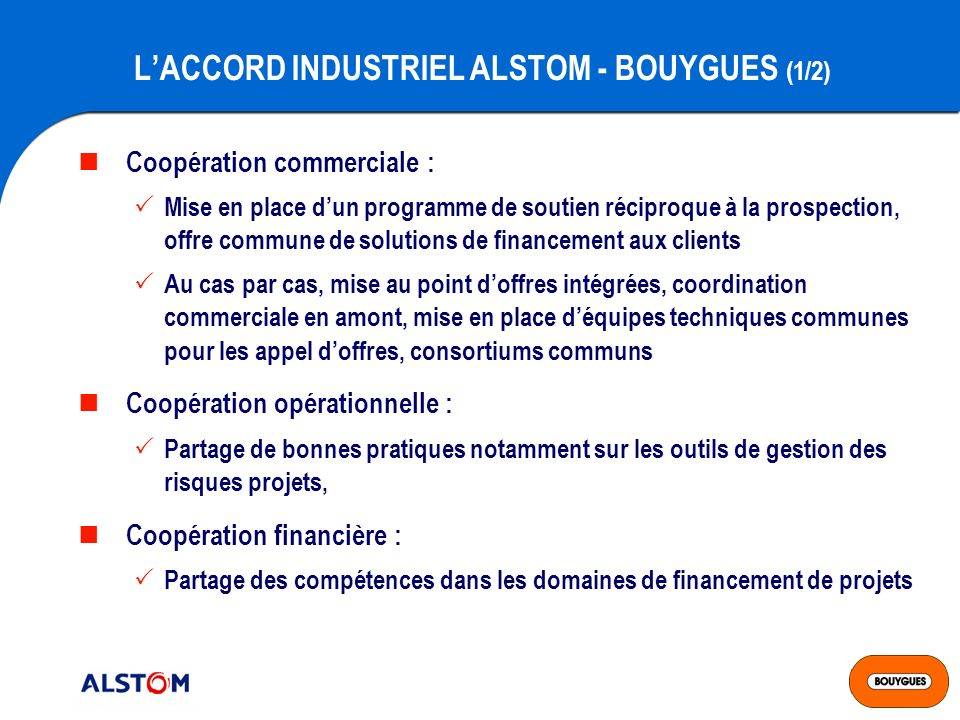 L'ACCORD INDUSTRIEL ALSTOM - BOUYGUES (1/2)