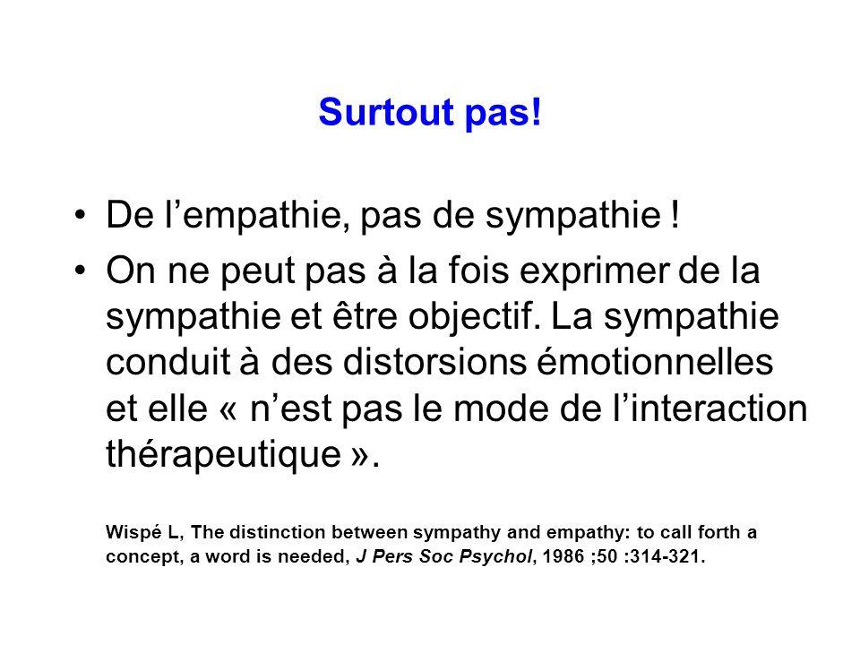 De l'empathie, pas de sympathie !