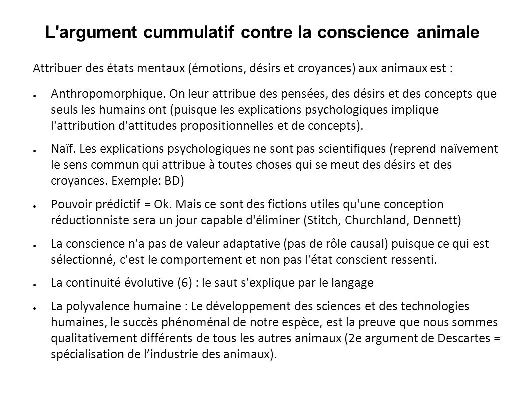 L argument cummulatif contre la conscience animale