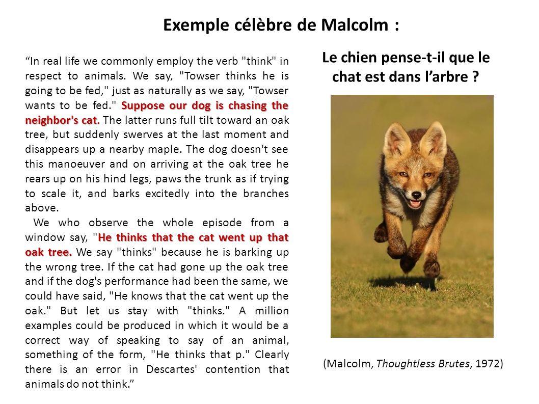 Exemple célèbre de Malcolm :